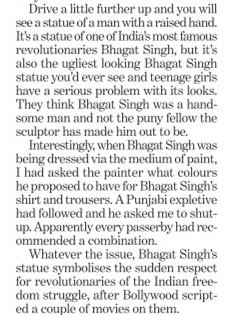 Sobha Singh's son running down Bhagat Singh - and his memory in the minds of Indian people. |  From the column: punjabi by nature - COCK-A-DOODLE-DO |  By Khuswant Singh  |  Posted on 8 Aug 2010  |  Accessed on 2012-03-18 15-01-22