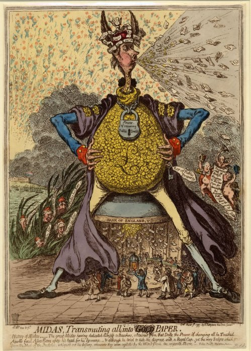 James Gillray, a leading caricaturist in 1797, in his print Midas, published after Bank Restriction Act came into force. Prime Minister William Pitt the Younger (28 May 1759 – 23 January 1806) is using the Bank of England as a commode. From both his rear end and his mouth Pitt is showering the English people with new currency notes that also are in his paper crown.  |  Image source - rc.umd.edu.  |  Click for a larger scan.